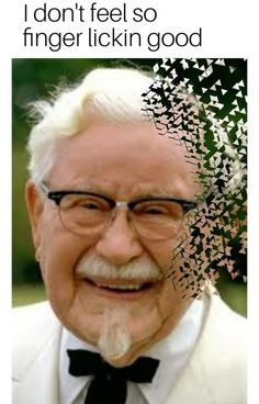 156 Of Today's Freshest Pics And Memes - Colonel Harland Sanders - Humor Really Funny Memes, Stupid Funny Memes, Hilarious, Funny Stuff, Funny Pins, Infinity War Memes, Image Meme, Lol, Quality Memes