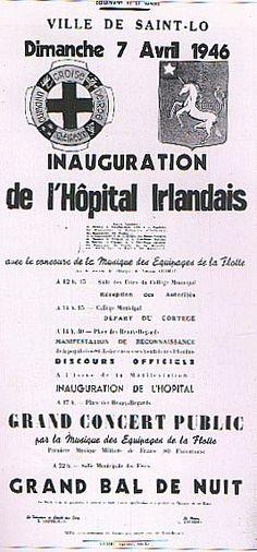 Affiche annonçant l'inauguration de l'Hôpital irlandais à Saint-Lô + d'infos : http://shanaghy.jimdo.com http://www.facebook.com/ShanaghySaintLo