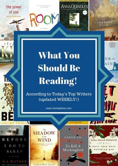 What You Should be Reading According to Today's Top Writers (Updated Weekly)