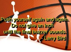 basketball, quotes, sayings, larry bird, motivational The concept of sport is a procedure that Basketball Is Life, Basketball Workouts, Basketball Quotes, Basketball Players, Basketball Motivation, Basketball Stuff, Team Motivation, Softball Quotes, Nba Players