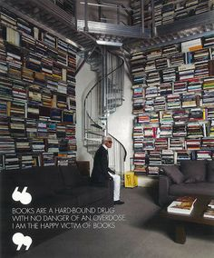 """""""Los #libros son una droga con destino duro sin peligro de una sobredosis. Yo soy la víctima feliz de los libros """". Karl Lagerfeld #BibUpo"""