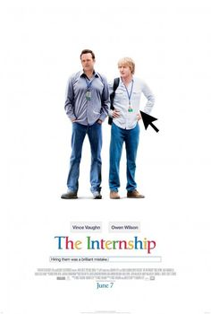fun! --Directed by Shawn Levy.  With Vince Vaughn, Owen Wilson, Rose Byrne, Aasif Mandvi. Two salesmen whose careers have been torpedoed by the digital age find their way into a coveted internship at Google, where they must compete with a group of young, tech-savvy geniuses for a shot at employment.