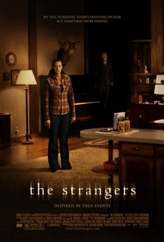 The Strangers Movie Poster #3 - Internet Movie Poster Awards Gallery