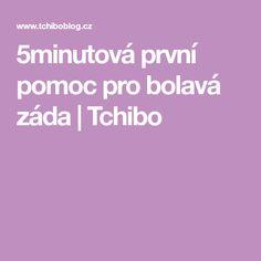 5minutová první pomoc pro bolavá záda | Tchibo