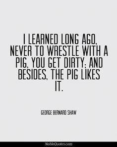 "something to think of before pressing ""send"" or ""post"". George Bernard Shaw Quotes 