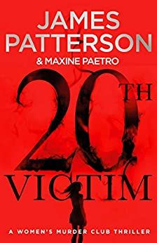 20th Victim: Three cities. Three bullets. Three murders. (Women's Murder Club 20) (Women's Murder Club) Price: [price_with_discount](as of [pr... James Patterson, Hunger Games Novel, Books Australia, Club Face, Reluctant Readers, Electronic Books, Penguin Books, Books To Read Online, Book Summaries