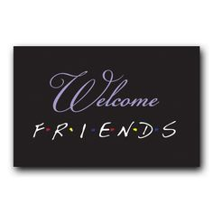 Friends Welcome Sign – this was themed after the TV show Friends. Has a matching Table Names. #WeddingSigns