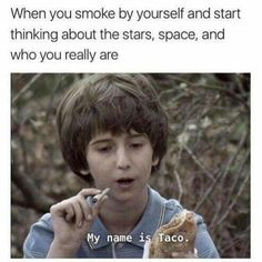 The Best 26 Funny Pictures Of 2019 Funny Weed Memes, Weed Jokes, 420 Memes, Weed Humor, Stupid Memes, Funny Relatable Memes, Stupid Funny, Funny Jokes, Hilarious