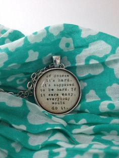 Of course it's hard... Running quote necklace antique silver on Etsy, $17.00