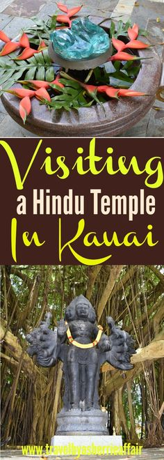 There is an amazing Hindu Temple right on the beautiful island of Kauai, Hawaii, USA.  It's a must to visit and enjoy this wonderful and peaceful experience.  There is a lot of information that you can learn about the religion of Hindu and this temple.
