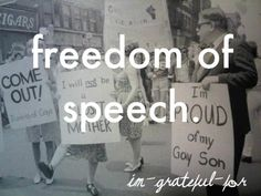 Freedom of Speech...something we often don't consider...