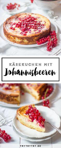 Ein leckerer Kuchen für den Spätsommer: Käsekuchen mit Johannisbeeren