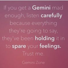 This is true, I don't talk down on anyone one or initiate any for of disrespect. Once you cross the line you will know. It might not be the same .. it never has .. Gemini Quotes, Zodiac Signs Gemini, Zodiac Quotes, Zodiac Facts, Quotes Quotes, Gemini Traits, Gemini Life, Gemini Woman, Gemini Compatibility