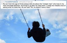 """The 14 Creepiest Things Kids Have Said About Their """"Imaginary Friends""""-funny and creepy at the same time!"""