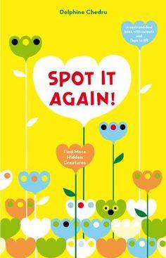 Spot It Again!: Find More Hidden Creatures by Delphine Chedru http://www.amazon.com/dp/0810997363/ref=cm_sw_r_pi_dp_Nj4qvb1PYM7H8