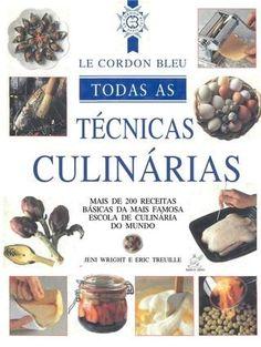 Manual da Gastronomia Le Courdon Bleu