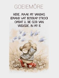 Lekker Dag, Afrikaanse Quotes, Goeie More, Garden Quotes, Good Morning Quotes, Motivational Quotes, Life Quotes, Words, Short Hair