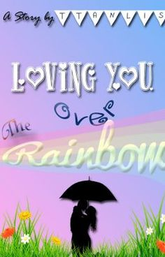 "Go Read my first story project! ""Loving You Over The Rainbow (Indonesian) - Bagian Kesembilan - Kissing You In The Darkness"" #wattpad #fiksi-remaja"