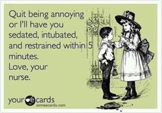 Don't annoy the nurse