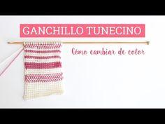 Cambiar de color en ganchillo tunecino: 2 maneras - YouTube