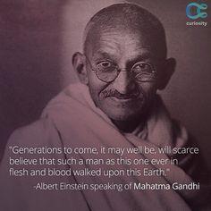 Albert Einstein speaking of Mahatma Gandhi