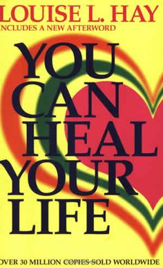 You Can Heal Your Life by Louise L Hay; A book shelf staple!  Louise has many books worth reading, this is my favorite. Help yourself and ailments in your body; use the list in this book to rid yourself of unwanted dis-ease.