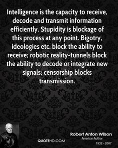 Robert Anton Wilson Quotes | QuoteHD