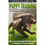 Free Kindle Book -  Puppy Training: How to Train a Puppy