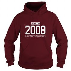 3 2008 March Star was born T Shirt Hoodie Shirt VNeck Shirt Sweat Shirt Youth Tee for womens and Men