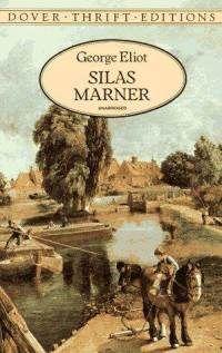 George Eliot's Silas Marner- The Weaver of Raveloe: Summary & Analysis