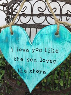 A personal favorite from my Etsy shop https://www.etsy.com/listing/516069982/i-love-you-like-the-sea-loves-the-shore