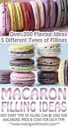 Get over 200 ideas for macaron flavors and learn about all the different types of macaron fillings - some are sturdier and better suited for use with macarons. French Macaroon Recipes, French Macaroons, French Macaron Filling, French Macaron Flavors, Macaroons Flavors, Chocolate Macaroons, Recipe For Macaroons, Sugar Free Macaron Recipe, Gastronomia