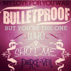 Bulletproof Love - Pierce The Veil favorite song of theirs !!!!!!!!!!!!!!
