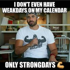 Only Strong days here Workout Memes, Gym Memes, Workouts, Fitness Quotes, Fitness Humor, Funny Fitness, Funny Gym, Fitness Fun, Fitness Life
