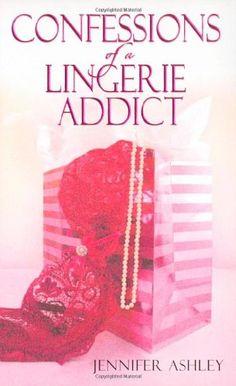 Confessions of a Lingerie Addict - 2005