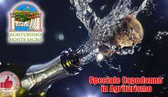 Speciale Capodanno In Agriturismo Monte Sacro http://affariok.blogspot.it/