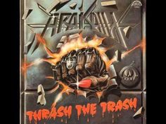 - Arakain - Thrash The trash...Celé album...