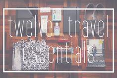 ink + adventure: packing list: my 12 travel essentials