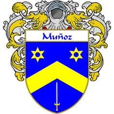 Munoz Coat of Arms   http://spanishcoatofarms.com/ has a wide variety of products with your Hispanic surname with your coat of arms/family crest, flags and national symbols from Mexico, Peurto Rico, Cuba and many more available upon request.
