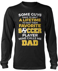 Favorite Soccer Player - Mine Calls Me Dad