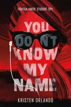 Tome Tender: You Don't Know My Name by Kristen Orlando Blitz and Giveaway