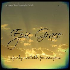 Epic Grace is freely available for everyone!