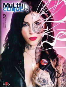 Edição 32  http://www.multticlique.com.br/revista/2010/setembro/32/
