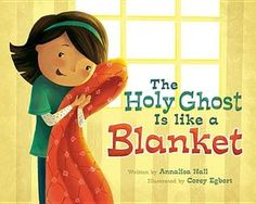 The+Holy+Ghost+Is+Like+a+Blanket by the talented Annalisa!