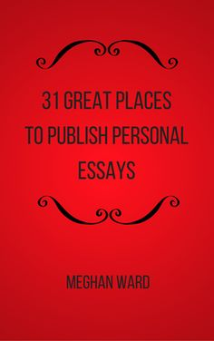 publications that publish personal essays Essays accepted for publication in creative nonfiction undergo a fairly rigorous fact-checking process participate in our ongoing micro-essay experiment on twitter we publish up to 22 tiny truths in every issue and we pay these writers with copies of the magazine.