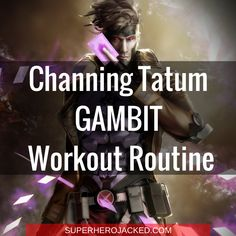 Channing Tatum Workout Routine and Diet: Magic Mike meets our Future Gambit Stud Superman Workout, Superhero Workout, Hero Workouts, Training Workouts, Workout Routines, Workout Plans, Workout Sheets, Celebrity Workout, Channing Tatum
