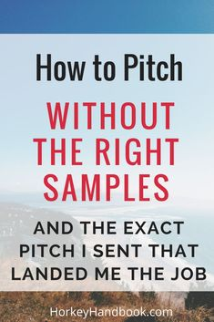 How to pitch when you don't have the right samples
