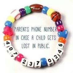 Bracelet for kiddies. Would be good for travelling, busy events, or just for learning their own phone number. (Make as a class project after learning phone numbers. Send home as a gift for parents to use when taking kiddos on trips/outings. Cool Baby, Baby Kind, Fantastic Baby, Parenting Advice, Kids And Parenting, Parenting Classes, Funny Parenting, Mindful Parenting, Parenting Styles