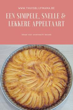 Apple pie recipe: ready quickly and easily. - Stay-at-home mom - Recipe for a super fast apple pie: simple and quick, but very tasty. Dutch Recipes, Apple Pie Recipes, Sweet Recipes, Winter Desserts, 15 Min Meals, Sauce Caramel, Food Test, Pie Dessert, Cakes And More
