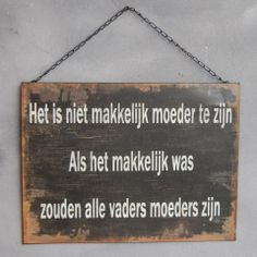 Hahahaha zo is het maar net! Mommy Quotes, Wise Quotes, Quotes For Kids, Words Quotes, Sayings, Mommy Humor, Dutch Words, Proverbs Quotes, Funny Qoutes